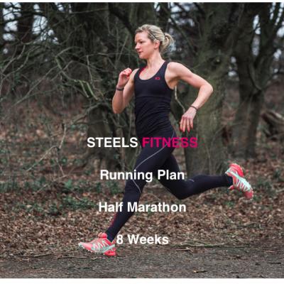 Steels Fitness Half Marathon Running Plan